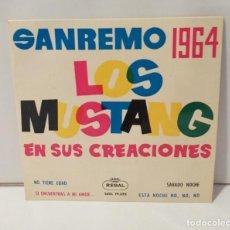 Discos de vinilo: SAN REMO 1964 LOS MUSTANG EN SUS CREACIONES. Lote 254520790