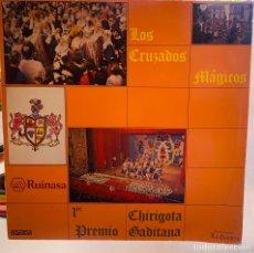 Discos de vinilo: CÁRNAVAL CADIZ 1982 DISCO VINILO CHIRIGOTA LOS CRUZADOS MÁGICOS. Lote 254521365