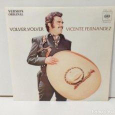 Discos de vinilo: VICENTE FERNÁNDEZ VOLVER VOLVER 1972. Lote 254527125