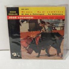 Discos de vinilo: JOSÉ LUCCHESI PASO DOBLES 1962. Lote 254528020
