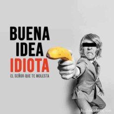 Discos de vinilo: EL SEÑOR QUE TE MOLESTA BUENA IDEA IDIOTA (LP) . VINILO GARAGE ROCK AND ROLL. Lote 254531495