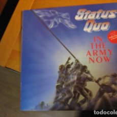 Discos de vinilo: STATUS QUO - IN THE ARMY NOW- VERTIGO- 1986 PHONOGRAM -LONDON -. Lote 254540965