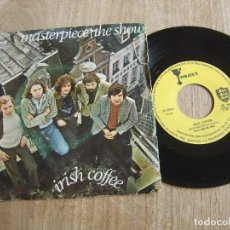 Discos de vinilo: IRISH COFFEE. -MASTERPIECE / THE SHOW- 1971 PROBADO.. Lote 254542820