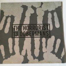 Discos de vinilo: THE HORRORIST - 13 DOBERMANS - 2007. Lote 254546860
