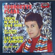 Discos de vinilo: GEORGETTE PLANA - VOUS N'AVEZ QUE MOI -EP FRANCES 1969 - VOGUE. Lote 254568990