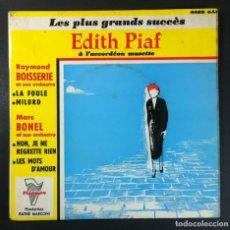 Discos de vinilo: RAYMOND BOISSERIE / MARC BONEL LES PLUS GRANDS SUCCÈS D' EDITH PIAF - EP FRANCES - TRIANON. Lote 254573550