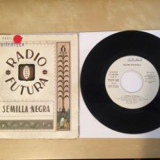 "Disques de vinyle: RADIO FUTURA - SEMILLA NEGRA / EN PORTUGAL - PROMO RADIO SINGLE 7"" - 1984. Lote 254573895"