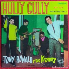 Discos de vinilo: TONY RONALD Y SUS KRONERS -HULLY GULLY EP 1963 IMPECABLE!!! ROCK N ROLL. Lote 254575455