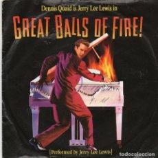 Discos de vinilo: JERRY LEE LEWIS - GREAT BALLS OF FIRE - SINGLE. Lote 254584795