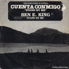 Discos de vinilo: BEN E. KING - STAND BY ME - BSO DE CUENTA CONMIGUO - SINGLE. Lote 254585740