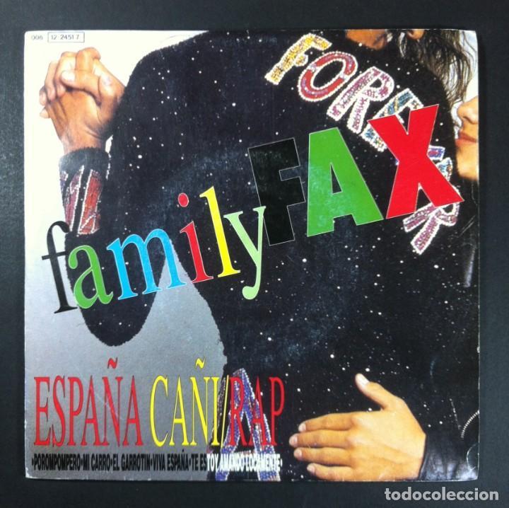 FAMILY FAX - ESPAÑA CAÑI/RAP - SINGLE 1991 - EMI (Música - Discos - Singles Vinilo - Grupos Españoles de los 90 a la actualidad)