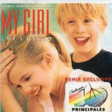 Discos de vinilo: BANDA SONORA ORIGINAL - MY GIRL - 40 PRINCIPALES - SINGLE. Lote 254596440