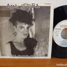Discos de vinilo: ANA CURRA - UNA NOCHE SIN TI + LÁGRIMAS - HISPAVOX (1985) PROMOCIONAL. Lote 254599320