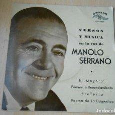 Discos de vinilo: MANOLO SERRANO - VERSOS Y MUSICA -, EP, EL MAYORAL + 3, AÑO 1961. Lote 254606415