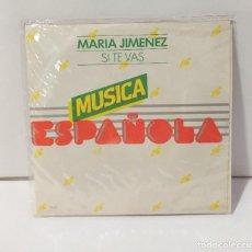 Discos de vinilo: MARÍA JIMENEZ 1978 MUSICA ESPAÑOLA SI TE VAS. Lote 254607040