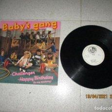 Discos de vinilo: BABY´S GANG - CHALENGER / HAPPY BIRTHDAY - MAXI - SPAIN - BLANCO Y NEGRO - LV -. Lote 254608575
