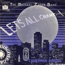 Discos de vinilo: THE MICHAEL ZAGER BAND - LET`S ALL CHAT - SINGLE. Lote 254608840