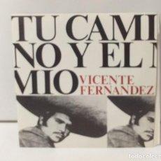 Discos de vinilo: VICENTE FERNANDEZ TU CAMINO Y EL MIO 1974. Lote 254609285