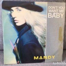 Discos de vinilo: MANDY . DON´T YOU WANT ME BABY . EDICIÓN INGLESA DE 1989. Lote 254613145