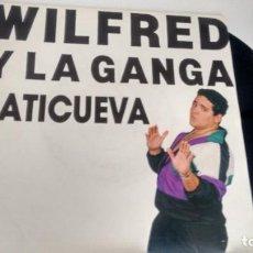 Discos de vinilo: SINGLE (VINILO) DE WILFRED Y LA GANGA AÑOS 90. Lote 254616835