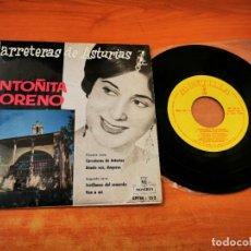 Discos de vinilo: ANTOÑITA MORENO CARRERAS DE ASTURIAS EP VINILO DEL AÑO 1960 ESPAÑA CONTIENE 4 TEMAS. Lote 254620450