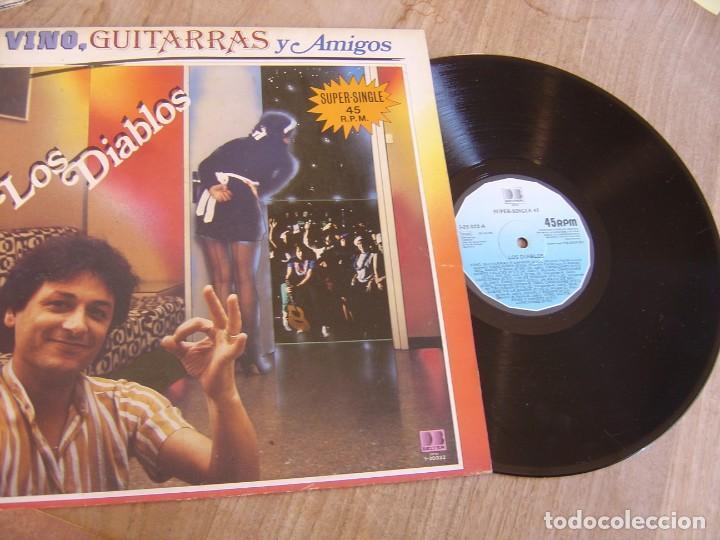 LOS DIABLOS. -VINO, GUITARRAS Y AMIGOS- 1983. PROBADO (Música - Discos de Vinilo - Maxi Singles - Grupos Españoles de los 70 y 80)