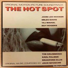 Discos de vinilo: THE HOT SPOT (LABIOS ARDIENTES) JACK NITZSCHE, JOHN LEE HOOKER, MILES DAVIS ANTILLES RECORDS 1990. Lote 254629815