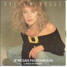 Discos de vinilo: KYLIE MINOGUE - JE NE SAIS PAS POURQUOI + MADE IN HEAVEN SINGLE UK 1988. Lote 254640620