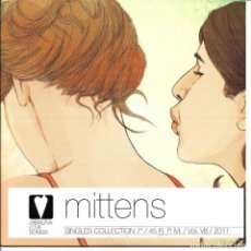 Discos de vinilo: MITTENS - THE DANISH BORDER + OUR WORLD BEHIND + BRIGHT KNIVES SINGLE 2011 SPAIN. Lote 254641640