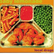 Discos de vinilo: BABY LEMONADE - LOCAL DRAGS + BENNY AND THE JETS SINGLE SPAIN 1994. Lote 254642295