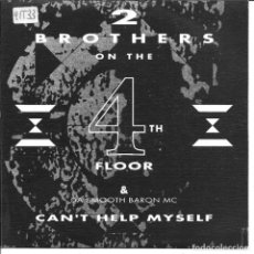 Discos de vinilo: 2 BROTHERS ON THE 4TH FLOOR - CAN'T HELP MYSELF + 4TH FLOOR THEME SINGLE SPAIN 1991. Lote 254642535