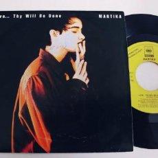 Discos de vinilo: MARTIKA-SINGLE LOVE THY WILL BE DONE. Lote 254644220