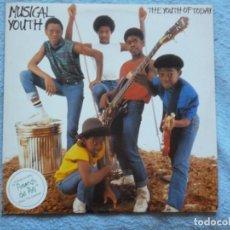 Discos de vinilo: MUSICAL YOUTH,THE YOUTH OF TODAY EDICION ESPAÑOLA DEL 82. Lote 254669010