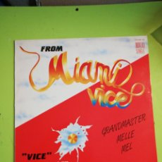 Discos de vinilo: FROM MÍAMI VICE GRAND MASTER MELLE MEL. Lote 254683585