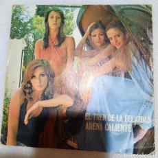 Discos de vinilo: ARENA CALIENTE - EL TREN DE LA FELICIDAD. Lote 254683730