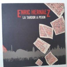 Discos de vinilo: ENRIC HERNAEZ - LA TARDOR A PEKIN - LP 1985 + ENCARTE- COMO NUEVO.. Lote 254687080