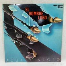 Discos de vinilo: MAXI SINGLE AZUL Y NEGRO - EL HOMBRE LOBO - ESPAÑA - AÑO 1984. Lote 254697940