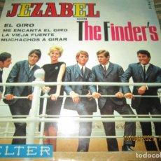 Discos de vinilo: JEZABEL CON THE FINDER´S - EL GRIO EP - ORIGINAL ESPAÑOL - BELTER RECORDS1965 - MONOAURAL. Lote 254700020