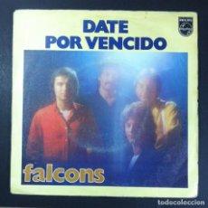 Discos de vinilo: FALCONS - DATE POR VENCIDO / TE QUIERO SOLO A TI - SINGLE 1979 - PHILIPS. Lote 254701835