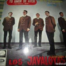Discos de vinilo: LOS JAVALOYAS - TU AMOR DE AYER EP - ORIGINAL ESPAÑOL - EMI-ODEON RECORDS 1966 - MONOAURAL. Lote 254702315