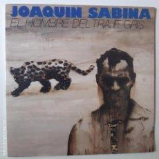 Discos de vinilo: JOAQUIN SABINA- EL HOMBRE DEL TRAJE GRIS - LP 1988 + ENCARTE - EXC. ESTADO.. Lote 254705555