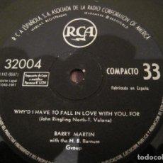 Discos de vinilo: SINGLE BARRY MARTIN WHY´D I HAVE TO FALL....RCA 32004 33RPM SPAIN 1961 SOLO DISCO SIN PORTADA. Lote 254706195