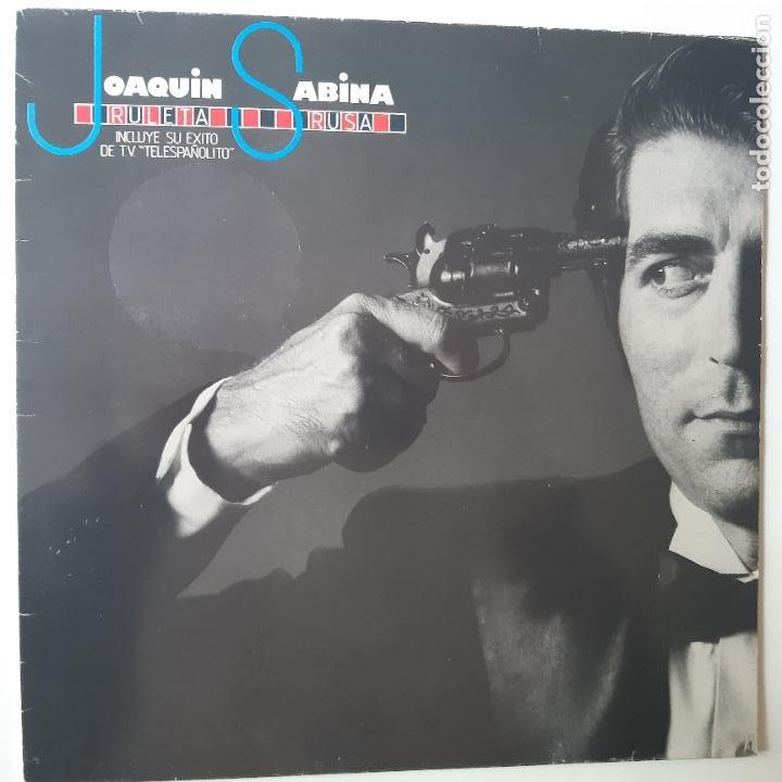 JOAQUIN SABINA- RULETA RUSA - LP 1984- VINILO EXC. ESTADO. (Música - Discos - LP Vinilo - Solistas Españoles de los 70 a la actualidad)