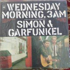 Discos de vinilo: SIMON & GARFUNKEL - WEDNESDAY MORNING, 3 A.M. (LP, ALBUM) (1968/UK). Lote 254726420