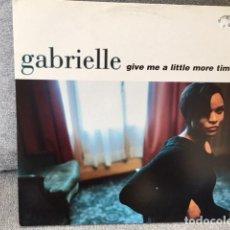Discos de vinilo: GABRIELLE . GIVE ME A LITTLE MORE TIME . EDICIÓN INGLESA DE 1996. Lote 254728310