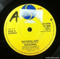 Discos de vinilo: MADONNA - MATERIAL GIRL / PRETENDERS - SINGLE UK 1984 - SIRE. Lote 254731630
