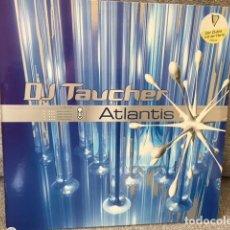 Discos de vinilo: DJ. TAUCHER . ATLANTIS . EDICIÓN ALEMANA DE 1997. Lote 254732015