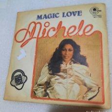Discos de vinilo: MICHELE - MAGIC LOVE. Lote 254739855