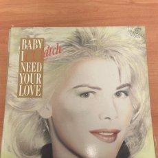 Discos de vinilo: BABY I NEED YOUR LOVE. Lote 254744375
