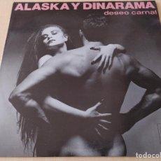 Discos de vinilo: ALASKA Y DINARAMA - DESEO CARNAL - LP HISPAVOX 1986 BUEN ESTADO CON ENCARTE. Lote 254749560